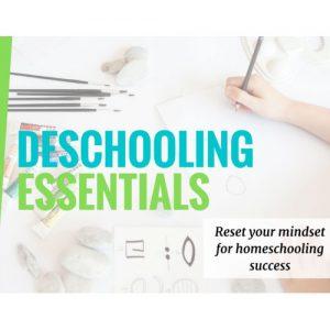 Deschooling Essentials