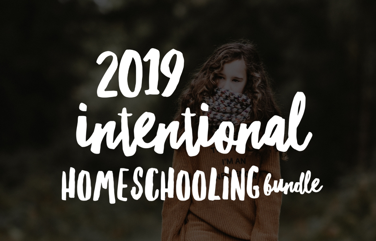 Intentional Homeschooling Bundle - over $200 in homeschool products for just $25
